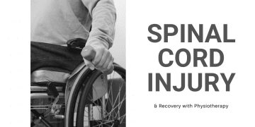 Spinal Cord Injury and Physiotherapy